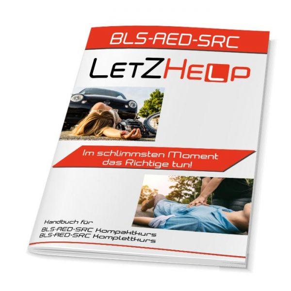 LetZHelp-Kursunterlagen-BLS-AED-SRC-Arbeitshandbuch