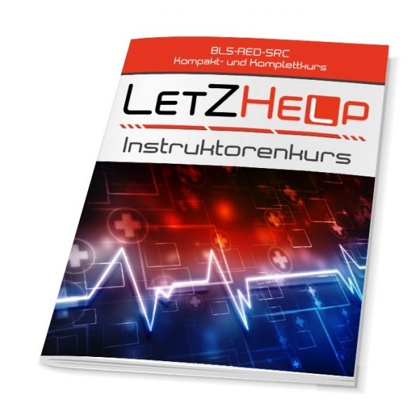 LetZHelp-Kursunterlagen-BLS-AED-SRC-Instruktorenkurs