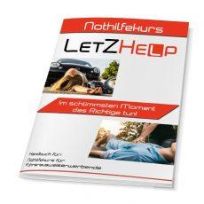 LetZHelp Nothilfekurs für Führerausweiserwerbende Handbuch